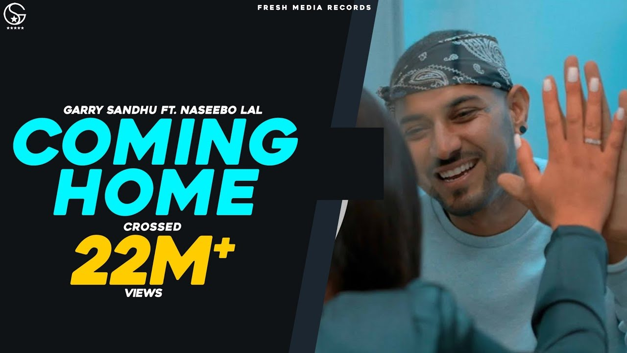 Download Coming Home | Garry Sandhu ft. Naseebo Lal (Official Video) Latest Punjabi Songs 2020