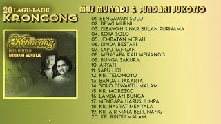Mus Mulyadi & Sundari Sukotjo - 20 Lagu Lagu Kroncong Terbaik