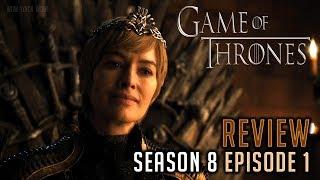 Game of Thrones - Season 8, Episode 1 Review