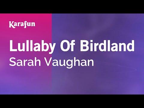 Karaoke Lullaby Of Birdland - Sarah Vaughan *