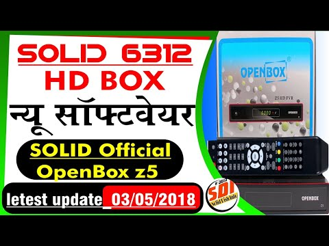 SOLID 6312 Official Upgrade Openbox Z5 Software letest version ( 3 May 2018  )