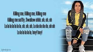 Video Zhavia - Killing Me Softly (Lyrics) download MP3, 3GP, MP4, WEBM, AVI, FLV April 2018