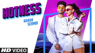 Karan Sehmbi: Hotness (Full Song) J-Tractions | King Ricky | Latest Punjabi Songs 2020