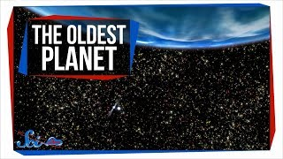 The Oldest Planet Ever Discovered