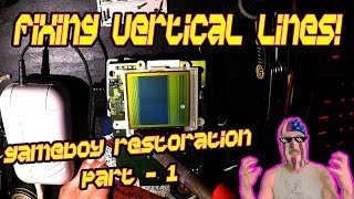 Fixing Vertical Lines / Dead Pixels - DMG GAMEBOY RESTORATION PART 1