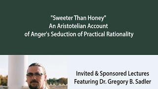 """Sweeter Than Honey"" - An Aristotelian Account of Anger"