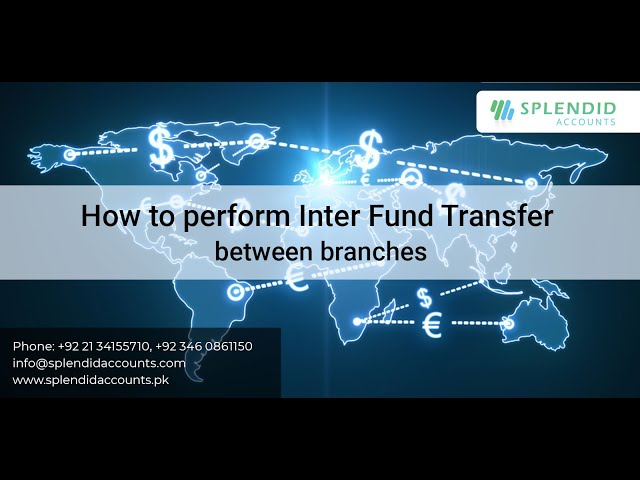 Inter Fund Transfer between Branches in Splendid Accounts