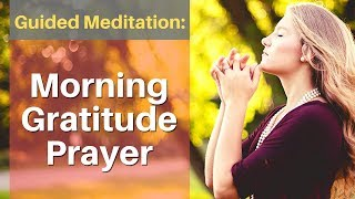 Morning Gratitude Prayer