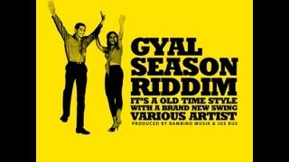Gyal Season Riddim Mix