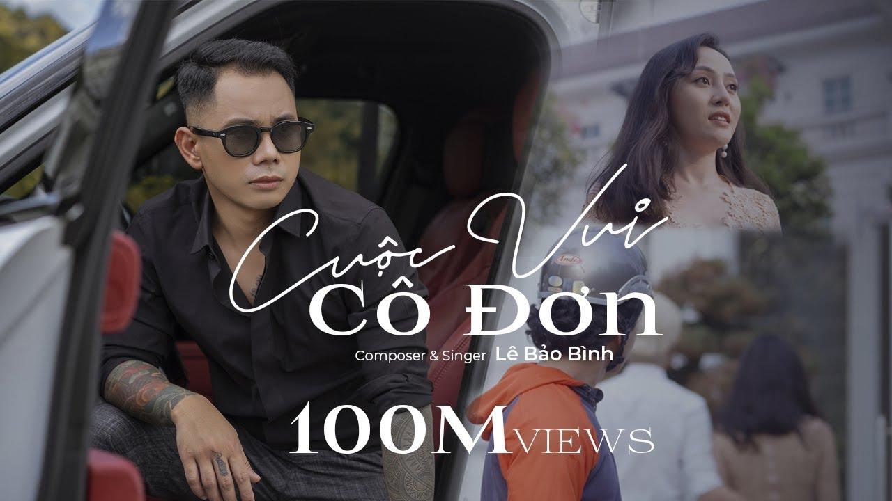 Cuộc Vui Cô Đơn - Lê Bảo Bình (MV OFFICIAL) #CVCD