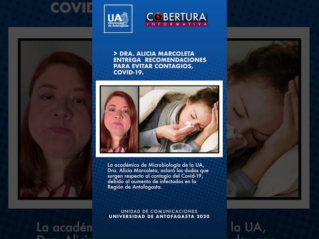 Doctora Alicia Marcoleta, entrega recomendaciones para evitar contagio COVID-19.