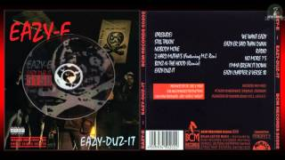 Eazy-E - Eazy-Duz-It / DOWNLOAD (R.I.P)