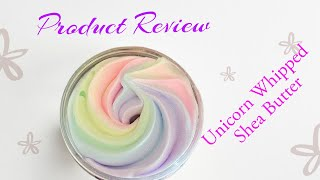 Product Review: Unicorn Whipped Shea Butter