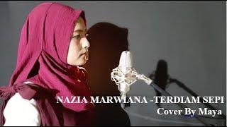 Download ACOUSTIC COVER  NAZIA MARWIANA TERDIAM SEPI || Cover By Maya Versi Terbaru