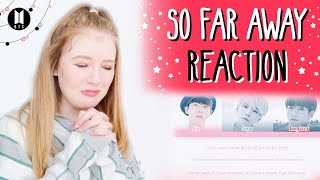 BTS (방탄소년단) So Far Away REACTION!