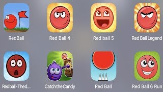 Red Ball Classic,Red Ball 4,Red Ball 5,Red Ball Legend,Catch The Candy,Red Ball,Red Ball 6 Run