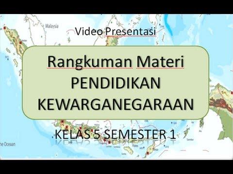 Materi Pkn Kelas 5 Sd Mi Semester 1 Youtube