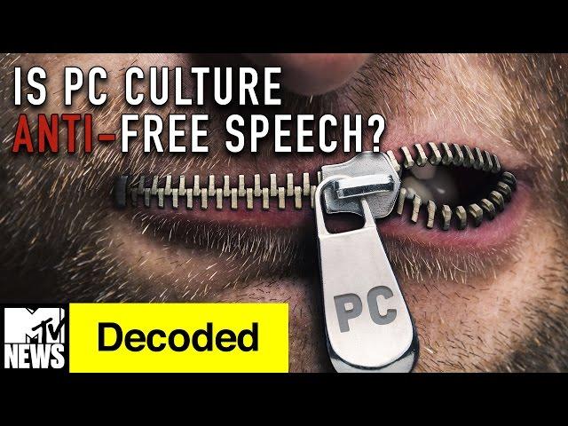 Is PC Culture Anti-Free Speech? | Decoded | MTV News