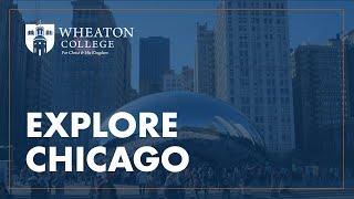 Wheaton College Campus Tour - Explore Wheaton and Chicago