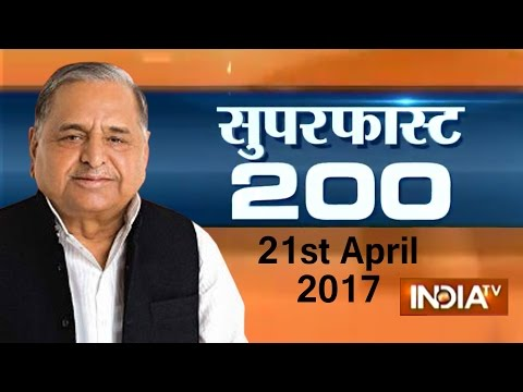Superfast 200 | 21st April, 2017 ( Part 1 ) - India TV