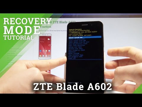 How To Enter Recovery Mode In ZTE Blade A602 - Android System Recovery |HardReset.Info