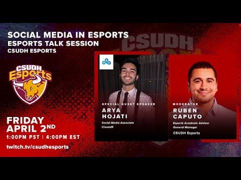CSUDH Epsorts Talk Session: Social Media in Esports with Arya Hojati