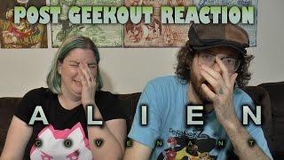 Alien Covenant - Post Geekout Reaction