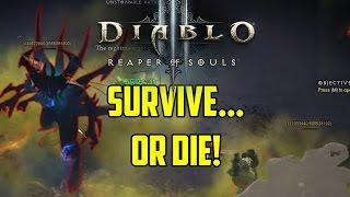 Diablo 3 - Survive or Die!
