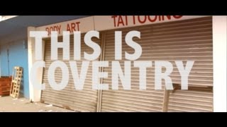 This is Coventry | City Short Film