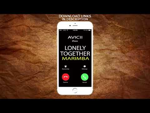Latest iPhone Ringtone - Lonely Together Marimba Remix Ringtone - Avicii feat. Rita Ora