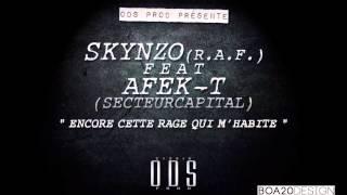Skynzo (R.A.F.) - Encore cette rage qui m