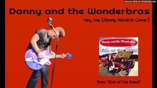 Danny and the Wonderbras - Hey Joe [Jimi Hendrix Rockabilly Cover]