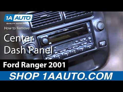 How To Replace Center Dash Panel 98-12 Ford Ranger