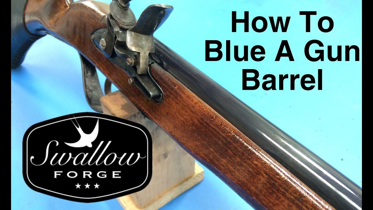 Home Bluing Gun Parts - How to Cold Blue a Flintlock Musket / Rifle /Gun  Barrel : Swallow Forge