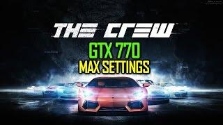 The Crew On Gigabyte GTX 770 OC - Max Settings+60 FPS - Full HD