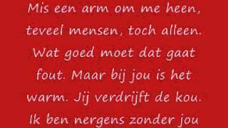 Lyrics - Gers Pardoel ft. Guus Meeuis - Nergens zonder jou