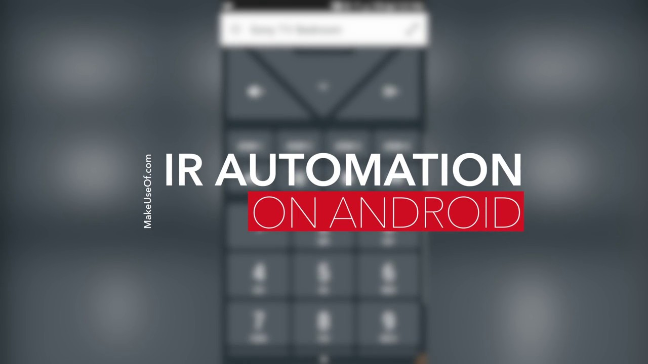 How to Automate Repetitive Tasks Using Your Phone's IR Blaster