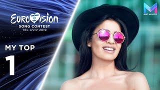 Eurovision 2019 - MY TOP 1 (so far) & comments | +🇦🇱