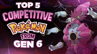 Top 5 Competitive Pokemon from Gen 6 ft. MysticUmbreon