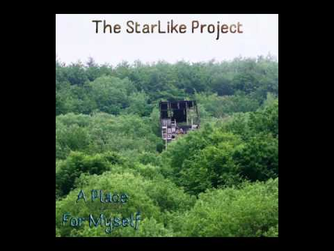 The StarLike - A Place for Myself [AUDIO]