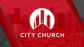 Join us LIVE at City Church every Sunday Morning!