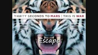 30 Seconds To Mars - Escape (HD sound)