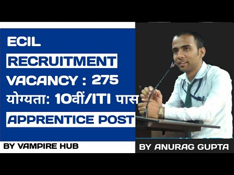 ECIL Recruitment 2017 – 275 Apprentice Posts | Apply Online