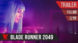 Blade Runner 2049 (2017) - Full HD trailer #1 - české titulky