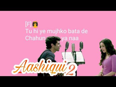 Chahun Main Ya Naa karaoke song with lyrics Song (Aashiqui 2)