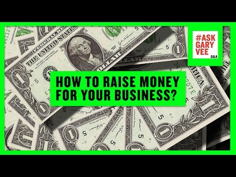 How to Raise Money for Your Business?