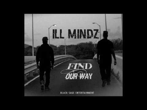 Find Our Way- ILL Mindz