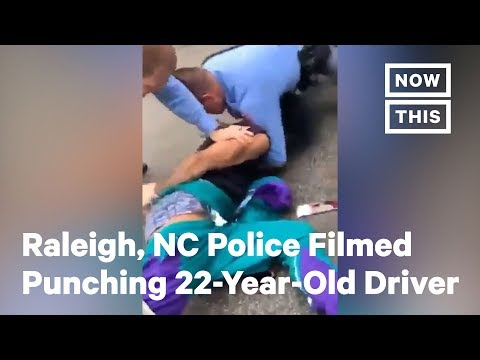 Raleigh, NC Police Filmed Punching 22-Year-Old Driver | NowThis