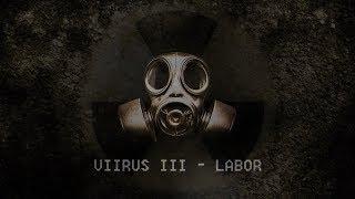 VIIRUS III - LABOR (ROLEPLAY)