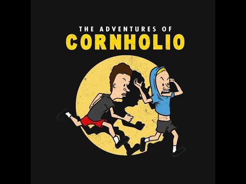ADVENTURES WITH  --PURPOSE--  CORNHOLIO